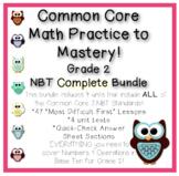 Common Core Math Practice to Mastery! Grade 2 NBT Complete Bundle