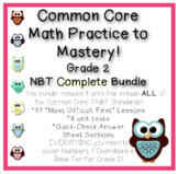 Common Core Math Practice to Mastery! Grade 2 NBT Complete Bundle