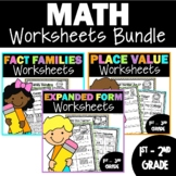 Math Worksheets Bundle | Fact Families | Place Value | Expanded Form