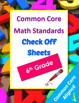 Common Core Math Reference and Checkoff Sheets - 6th Grade
