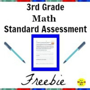 Common Core Math Standard Assessments for 3rd Grade