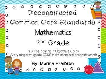 Common Core Math Standards Deconstructed (2nd Grade): I wi