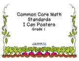 Common Core Math Standards I Can Posters Grade 1:  Garden Theme