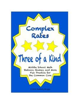 """Common Core Math Stations and Games - """"3 of a Kind"""" Complex Rates"""