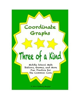 """Common Core Math Stations and Games - """"3 of a Kind"""" Coordinate Graphs"""