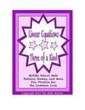 """Common Core Math Stations and Games - """"3 of a Kind"""" Linear Equations"""