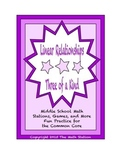 """Common Core Math Stations and Games - """"3 of a Kind"""" Linear Relationships"""