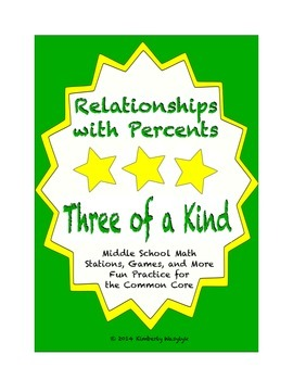 "Common Core Math Stations and Games - ""3 of a Kind"" Relationships with Percents"