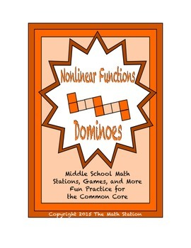 "Common Core Math Stations and Games - ""Dominoes"" Nonlinear Functions"