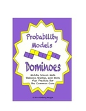 """Common Core Math Stations and Games - """"Dominoes"""" Probability Models"""