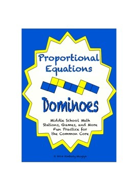 "Common Core Math Stations and Games - ""Dominoes"" Proportional Relationships"
