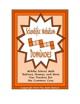 """Common Core Math Stations and Games - """"Dominoes"""" Scientific Notation"""