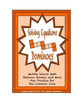 """Common Core Math Stations and Games - """"Dominoes"""" Solving Equations"""