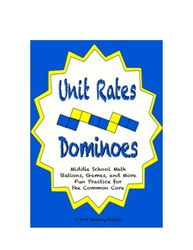 "Common Core Math Stations and Games - ""Dominoes"" Unit Rates"