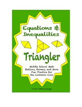 Common Core Math Stations and Games - Equations and Inequalities Triangler