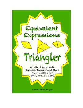 Common Core Math Stations and Games - Equivalent Expressions Triangler