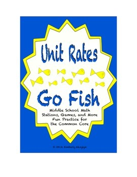 """Common Core Math Stations and Games - """"Go Fish"""" Unit Rates"""