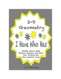 """Common Core Math Stations and Games - """"I Have Who Has"""" 2D Geometry"""