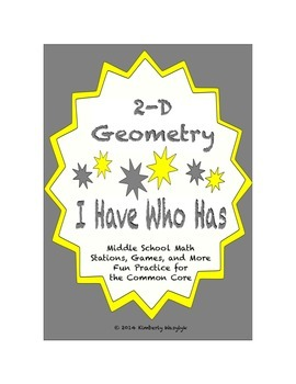 "Common Core Math Stations and Games - ""I Have Who Has"" 2D Geometry"