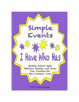 "Common Core Math Stations and Games - ""I Have Who Has"" Simple Events"