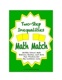 """Common Core Math Stations and Games - """"Math Match"""" 2-Step Inequalities"""