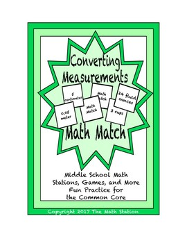 """Common Core Math Stations and Games - """"Math Match"""" Converting Measurements"""