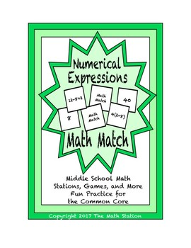 "Common Core Math Stations and Games - ""Math Match"" Numerical Expressions"