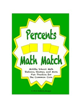 """Common Core Math Stations and Games - """"Math Match"""" Percent Problems"""