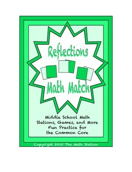 """Common Core Math Stations and Games - """"Math Match"""" Reflections"""