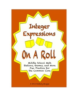 Common Core Math Stations and Games - On a Roll with Integer Expressions