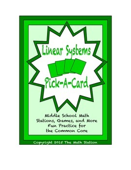 Common Core Math Stations and Games - Pick-a-Card - Linear Systems