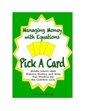 Common Core Math Stations and Games - Pick-a-Card Managing Money with Equations