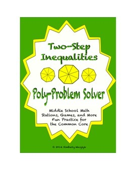 """Common Core Math Stations and Games - """"Poly-Problem-Solvers"""" 2-Step Inequalities"""