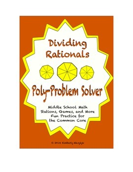 "Common Core Math Stations and Games - ""Poly-Problem-Solvers"" Dividing Rationals"