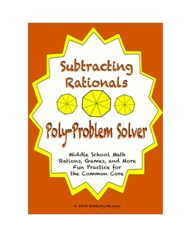 "Common Core Math Stations and Games - ""Poly-Problem-Solvers"" Subtract Rationals"