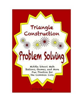 Common Core Math Stations and Games - Problem-Solving & Geometric Construction