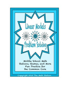 Common Core Math Stations and Games - Problem-Solving wih Linear Models