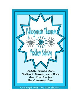Common Core Math Stations and Games - Problem-Solving The Pythagorean Theorem