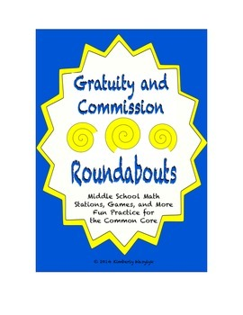 """Common Core Math Stations and Games - """"Roundabouts"""" Gratuity and Commission"""