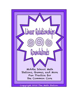 """Common Core Math Stations and Games - """"Roundabouts"""" Linear Relationships"""