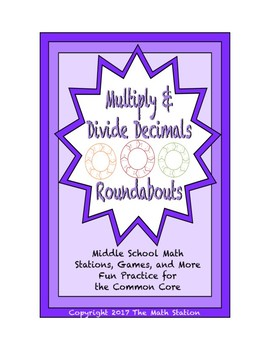 """Common Core Math Stations and Games - """"Roundabouts"""" Multiply and Divide Decimals"""