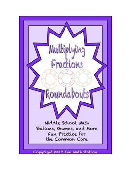 "Common Core Math Stations and Games - ""Roundabouts"" Multiplying Fractions"