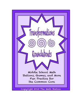 """Common Core Math Stations and Games - """"Roundabouts"""" Transformations"""