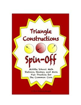 "Common Core Math Stations and Games - ""Spin Off"" Triangle Construction"