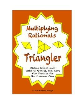 """Common Core Math Stations and Games - """"Triangler"""" Multiplying Rationals"""