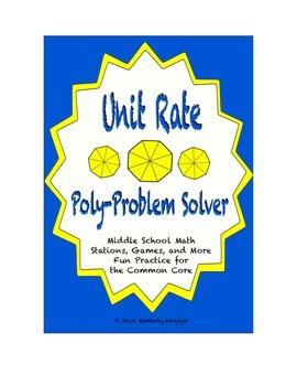 Common Core Math Stations and Games - Unit Rates Poly Problem Solvers