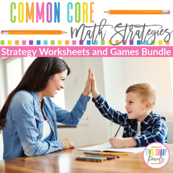 Common Core Addition Subtraction Multiplication and Division Strategies Bundle