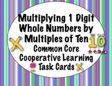 Common Core Math Task Cards - 1 Digit Numbers Times Multiples of 10 CCSS 3.NBT.3