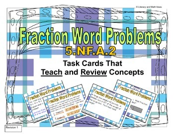 Common Core Math Task Cards: 5.NF.A.2 Fraction Word Problems