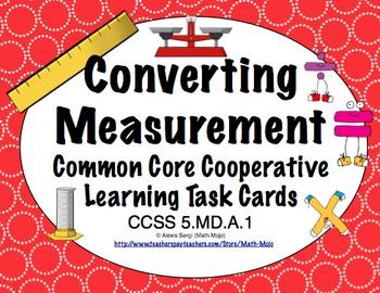Common Core Math Task Cards (5th Grade): Converting Measur